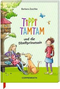 Tippi Tamtam 01 - Tippi Tamtam und die Stadtprinzessin