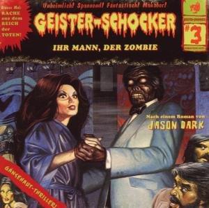 Ihr Mann,Der Zombie-Vol.3