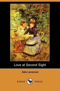 Love at Second Sight (Dodo Press)