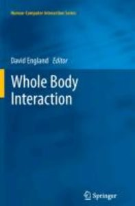 Whole Body Interaction