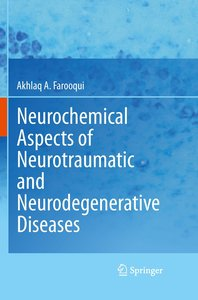 Neurochemical Aspects of Neurotraumatic and Neurodegenerative Di