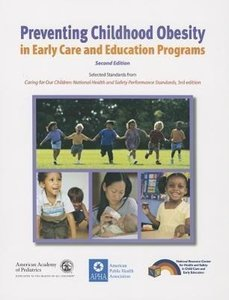 Preventing Childhood Obesity in Early Care and Education Program
