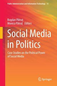 Social Media in Politics