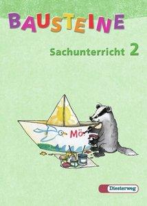 Bausteine Sachunterricht 2. Schülerbuch. Neubearbeitung