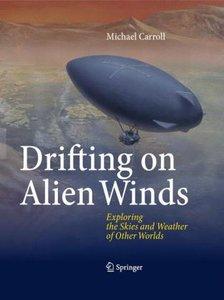 Drifting on Alien Winds