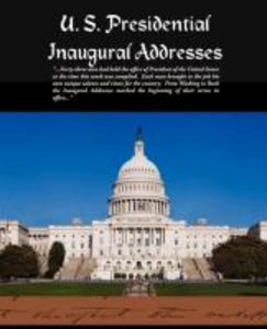 U. S. Presidential Inaugural Addresses