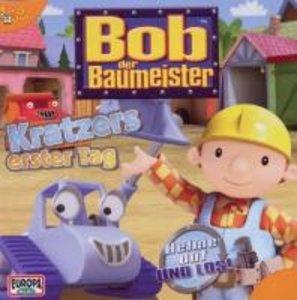 Bob, der Baumeister 34. Kratzers erster Tag