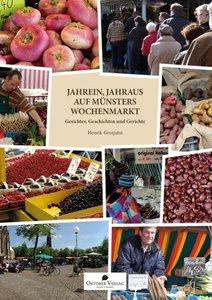 Jahrein, jahraus auf Münsters Wochenmarkt