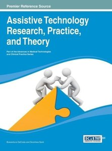 Assistive Technology Research, Practice, and Theory