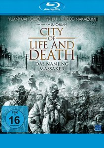 City Of Life And Death - Das Nanjing Massaker