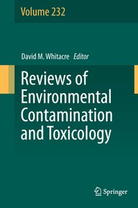 Reviews of Environmental Contamination and Toxicology Volume 232