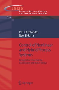 Control of Nonlinear and Hybrid Process Systems