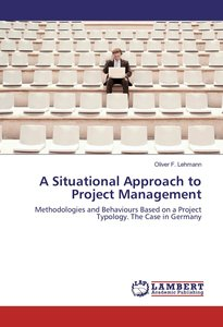 A Situational Approach to Project Management
