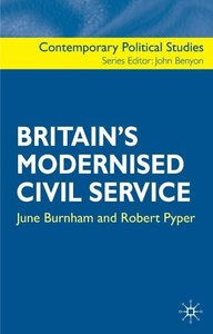 Britain\'s Modernised Civil Service
