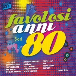 I Favolosi Anni 80