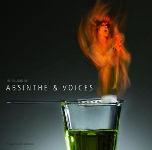 Absinthe & Voices