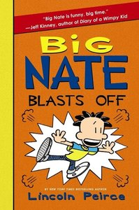 Big Nate 08. Big Nate Blasts Off