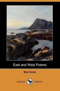 East and West Poems (Dodo Press)
