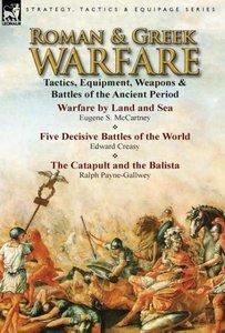 Roman & Greek Warfare