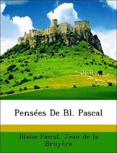 Pensées De Bl. Pascal
