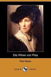 Die Witwe Von Pisa (Dodo Press)