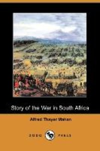 Story of the War in South Africa (Dodo Press)