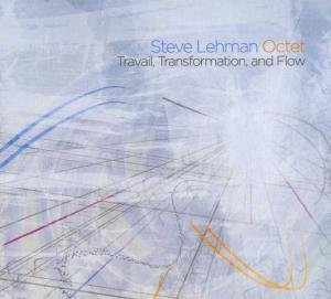 Travail,Transformation,And Flow