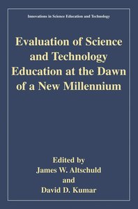 Evaluation of Science and Technology Education at the Dawn of a