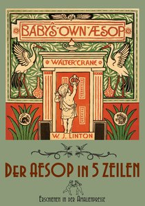 The Baby's Own Aesop / Der Aesop in fünf Zeilen