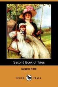 Second Book of Tales (Dodo Press)