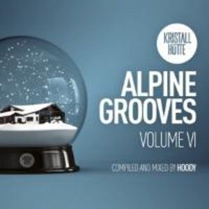 Alpine Grooves Vol.6 (Kristallhütte)