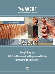 Multiple Stressors: Risk-Based Framework and Experimental Design