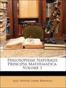 Philosophiae Naturalis Principia Mathematica, Volume 1