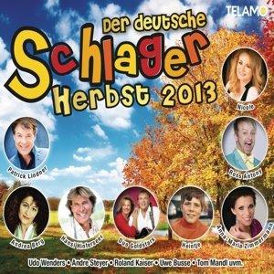 Der deutsche Schlagerherbst 2013