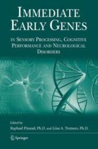 Immediate Early Genes in Sensory Processing, Cognitive Performan