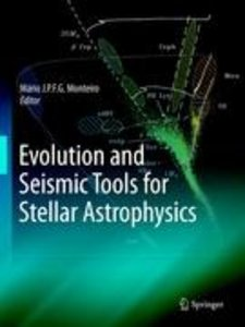 Evolution and Seismic Tools for Stellar Astrophysics