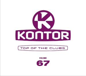 Kontor Top Of The Clubs Vol.67
