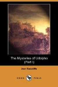MYSTERIES OF UDOLPHO (PART I)
