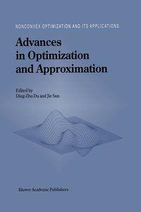 Advances in Optimization and Approximation