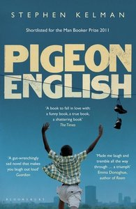 Kelman, S: Pigeon English