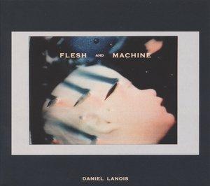 Flesh And Machine