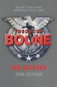 Theodore Boone - The Accused