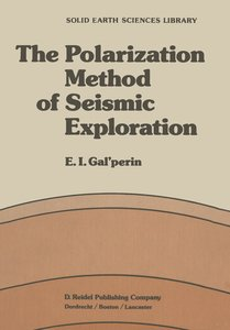 The Polarization Method of Seismic Exploration