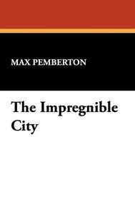 The Impregnible City