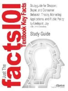Studyguide for Shopper, Buyer, and Consumer Behavior
