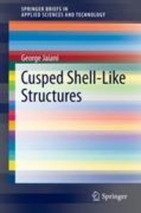 Cusped Shell-Like Structures