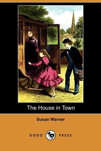 The House in Town (Dodo Press)