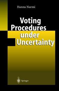 Voting Procedures under Uncertainty