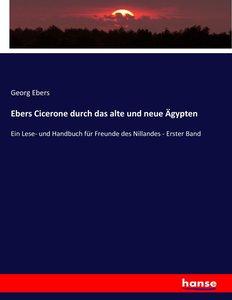 Ebers Cicerone durch das alte und neue Ägypten