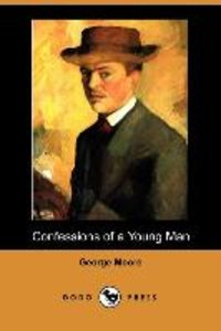 Confessions of a Young Man (Dodo Press)
